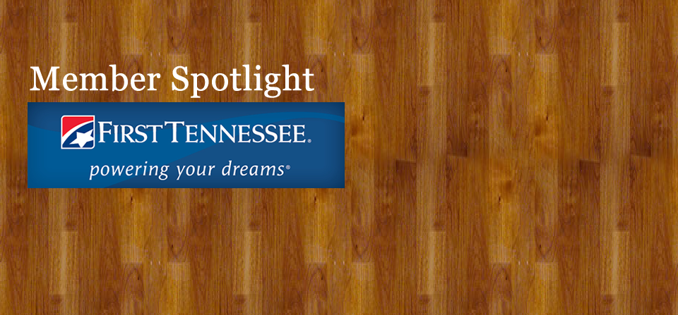 First Tennessee – Powering Your Dreams